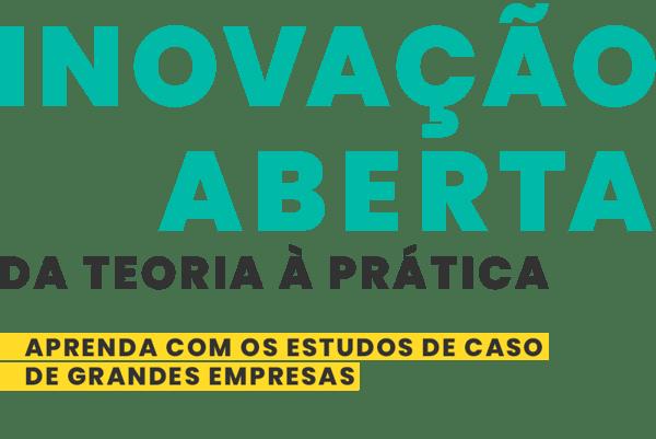 INOVAÇÃO ABERTA - CORP